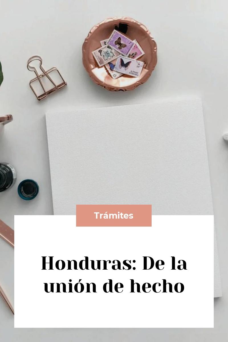 Honduras: De la unión de hecho