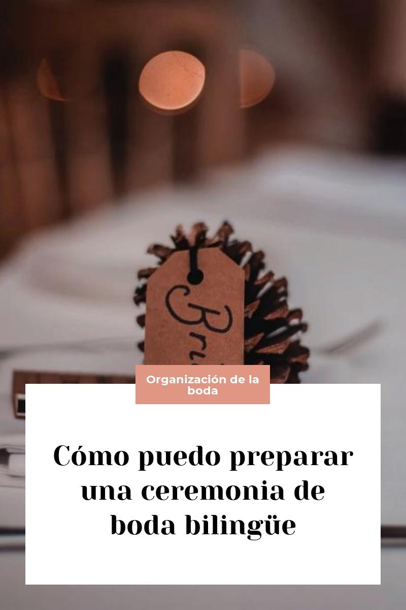 Cómo puedo preparar una ceremonia de boda bilingüe