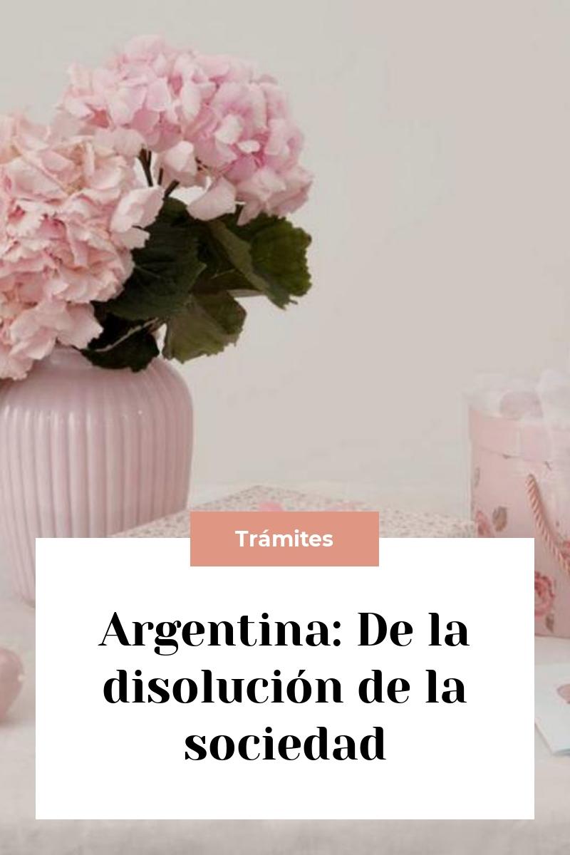 Argentina: De la disolución de la sociedad