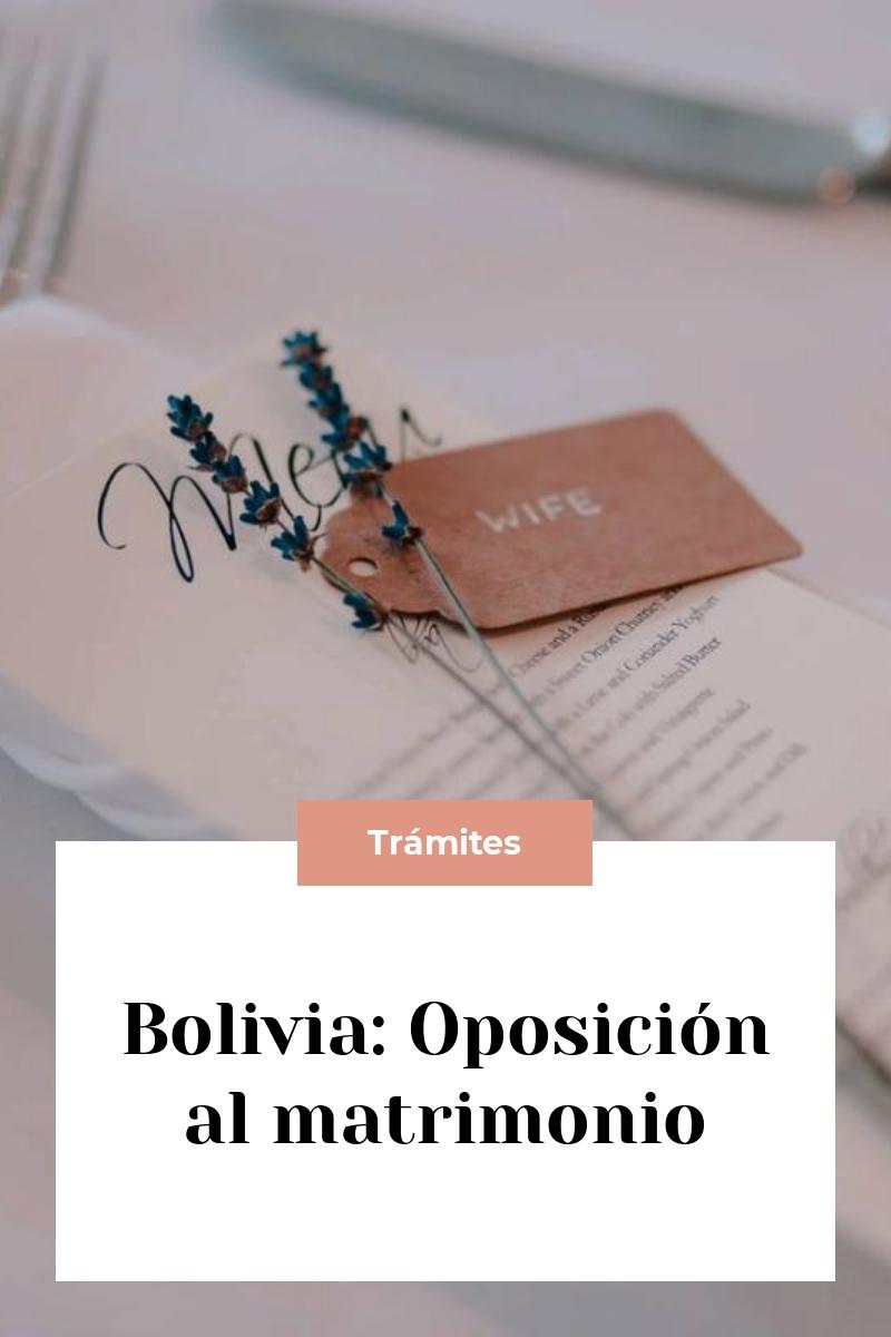 Bolivia: Oposición al matrimonio