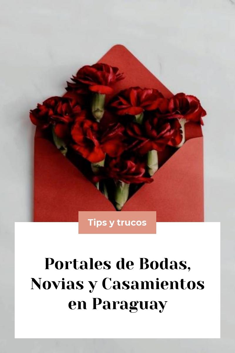 Portales de Bodas, Novias y Casamientos en Paraguay