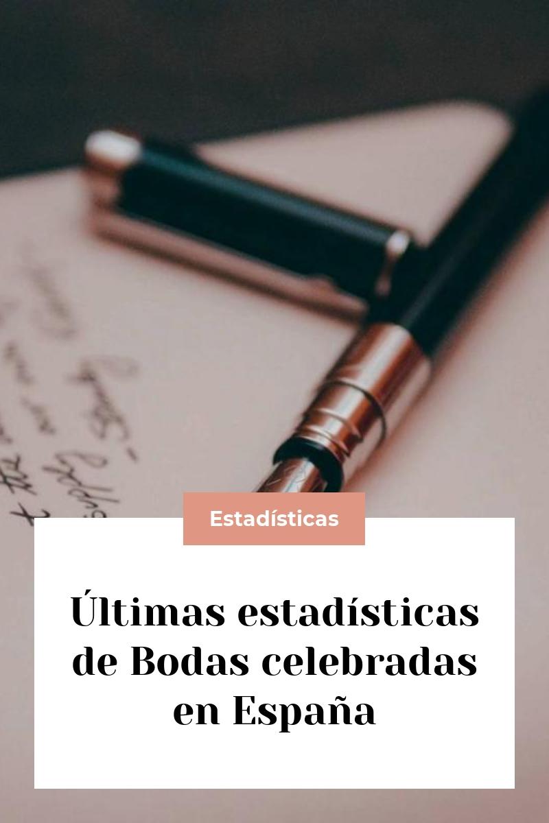 Últimas estadísticas de Bodas celebradas en España