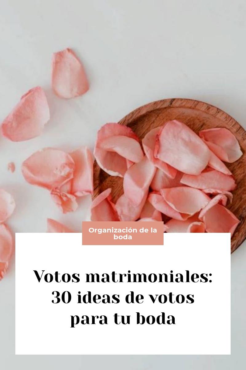 Votos matrimoniales: 30 ideas de votos para tu boda