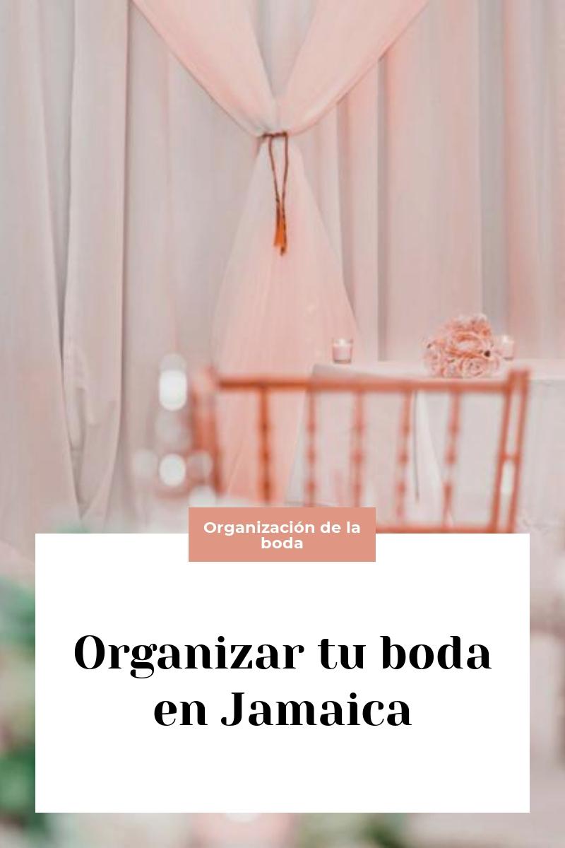 Organizar tu boda en Jamaica