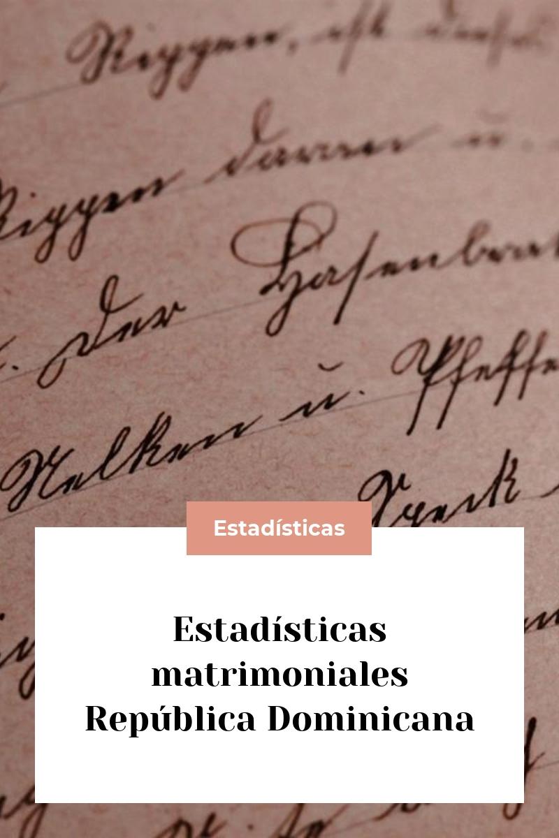 Estadísticas matrimoniales República Dominicana