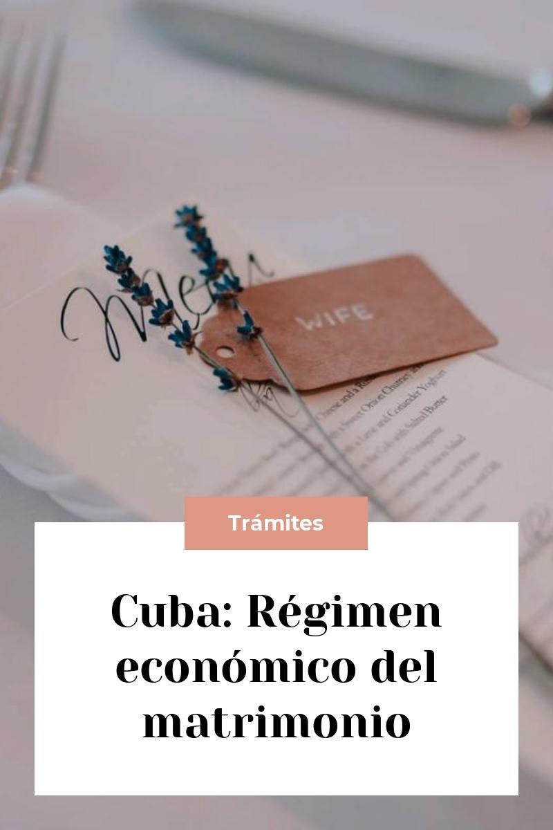 Cuba: Régimen económico del matrimonio