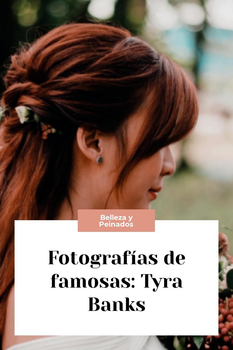 Fotografías de famosas: Tyra Banks