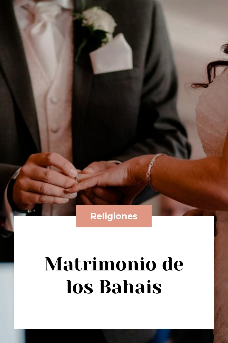 Matrimonio de los Bahais