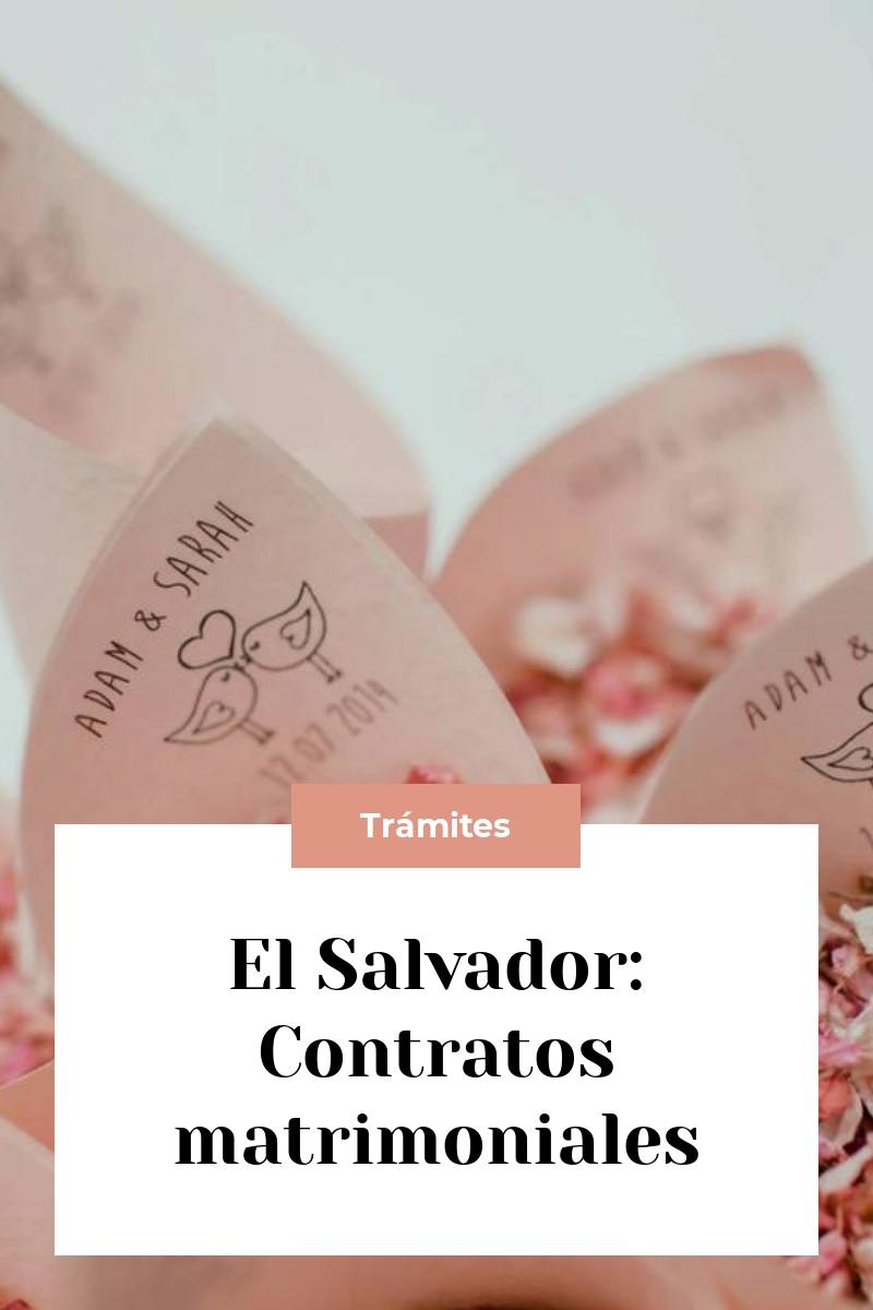 El Salvador: Contratos matrimoniales