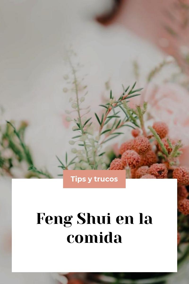 Feng Shui en la comida