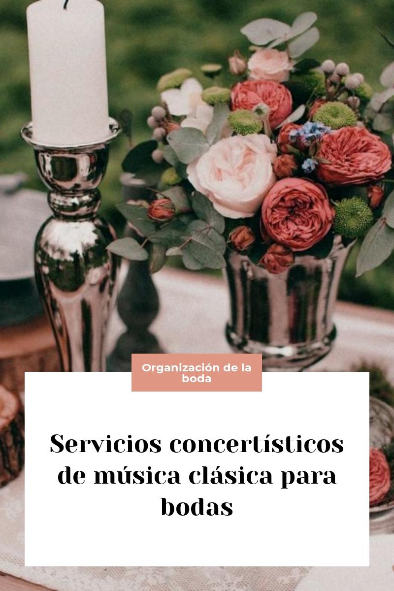 Servicios concertísticos de música clásica para bodas