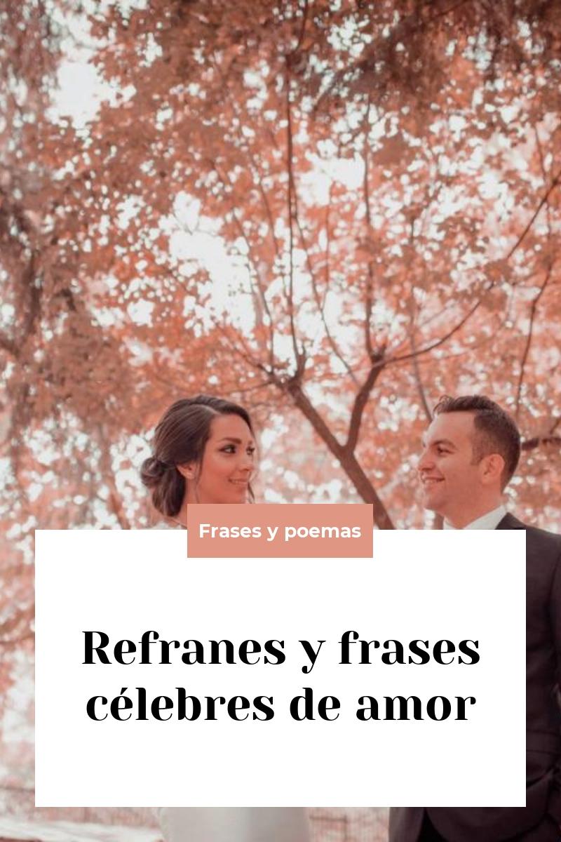 Refranes y frases célebres de amor