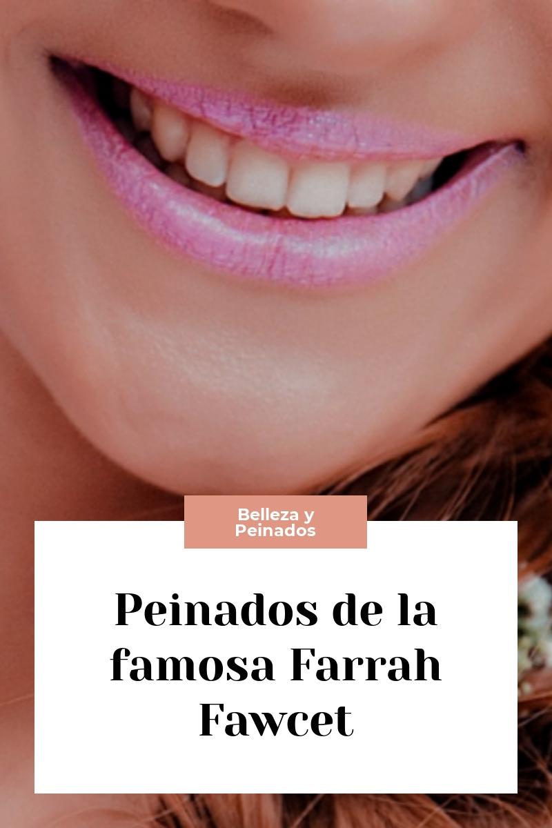 Peinados de la famosa Farrah Fawcet