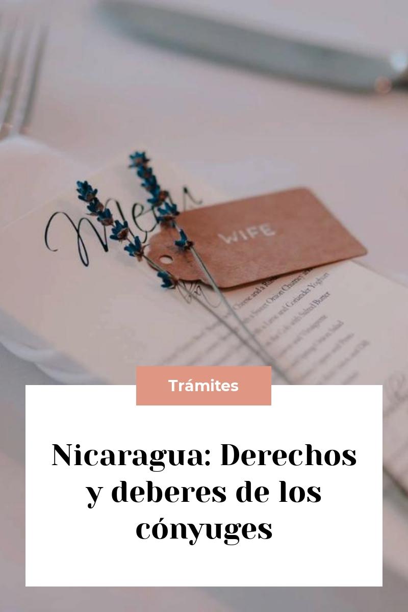 Nicaragua: Derechos y deberes de los cónyuges