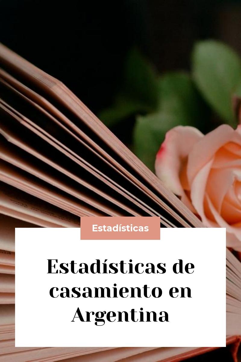Estadísticas de casamiento en Argentina