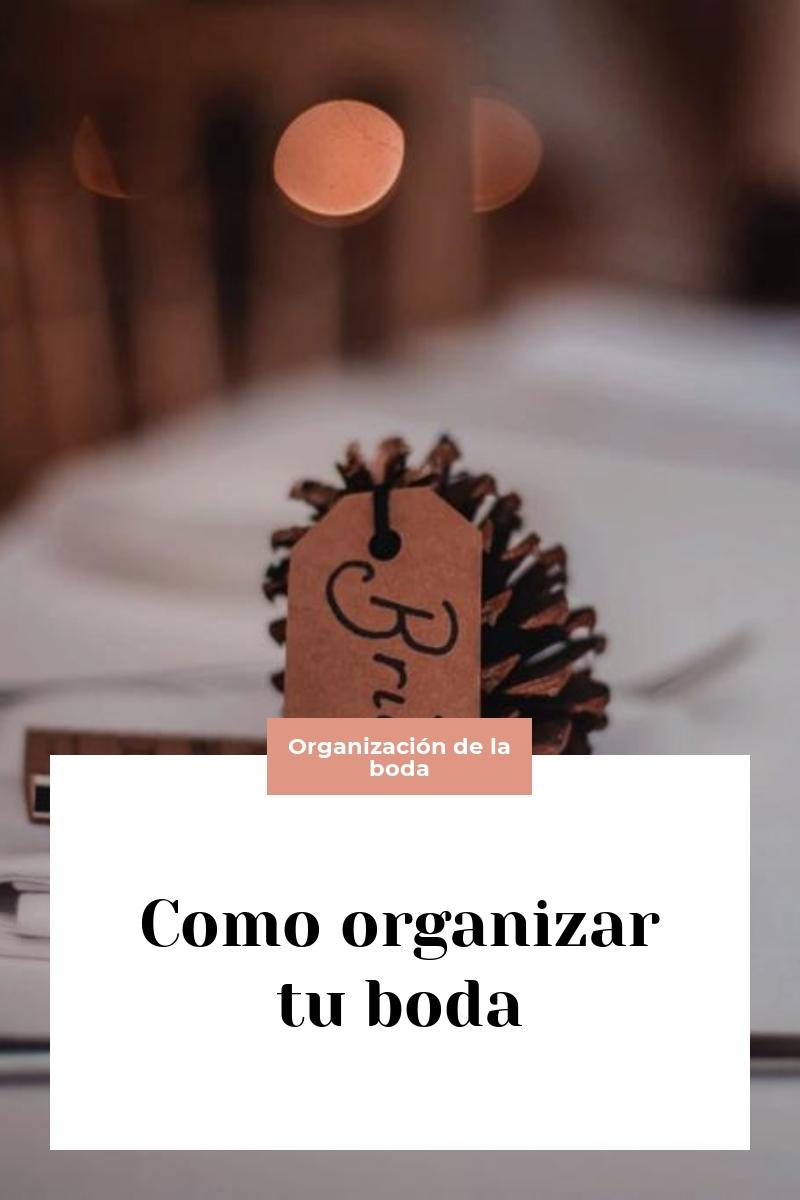 Como organizar tu boda
