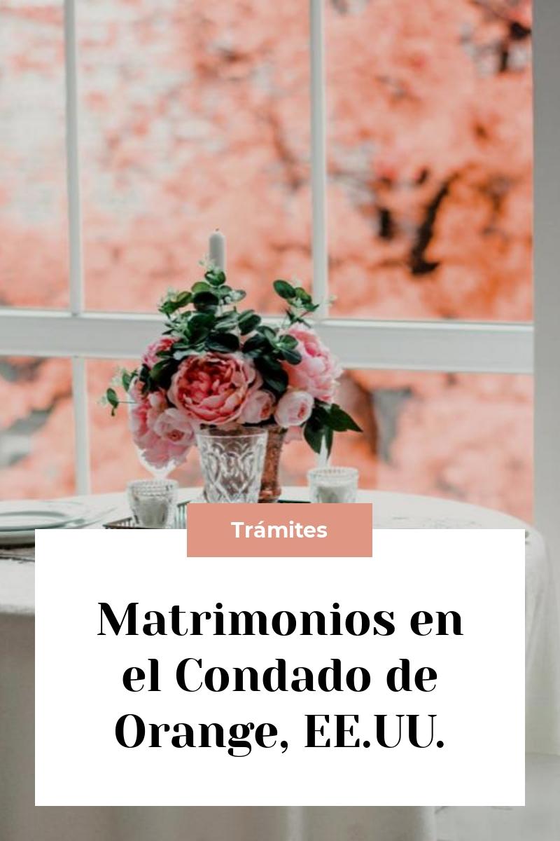 Matrimonios en el Condado de Orange, EE.UU.