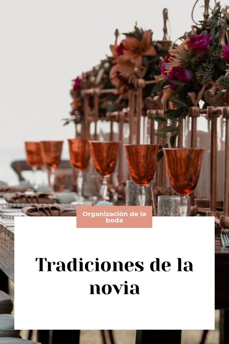 Tradiciones de la novia