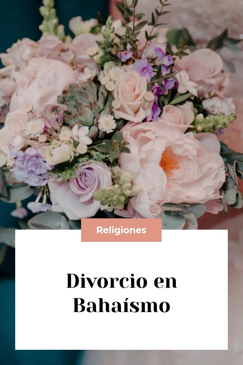 Divorcio en Bahaísmo