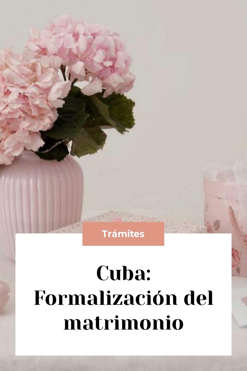 Cuba: Formalización del matrimonio