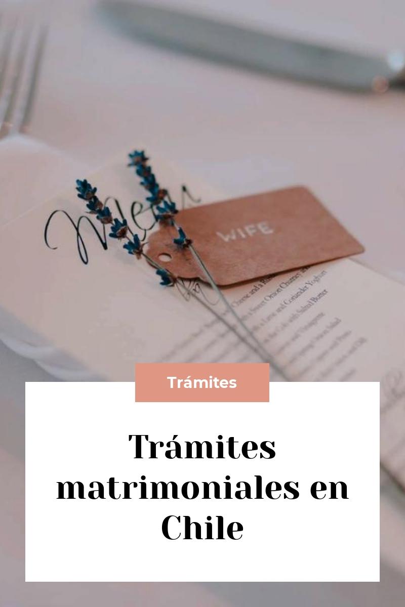 Trámites matrimoniales en Chile