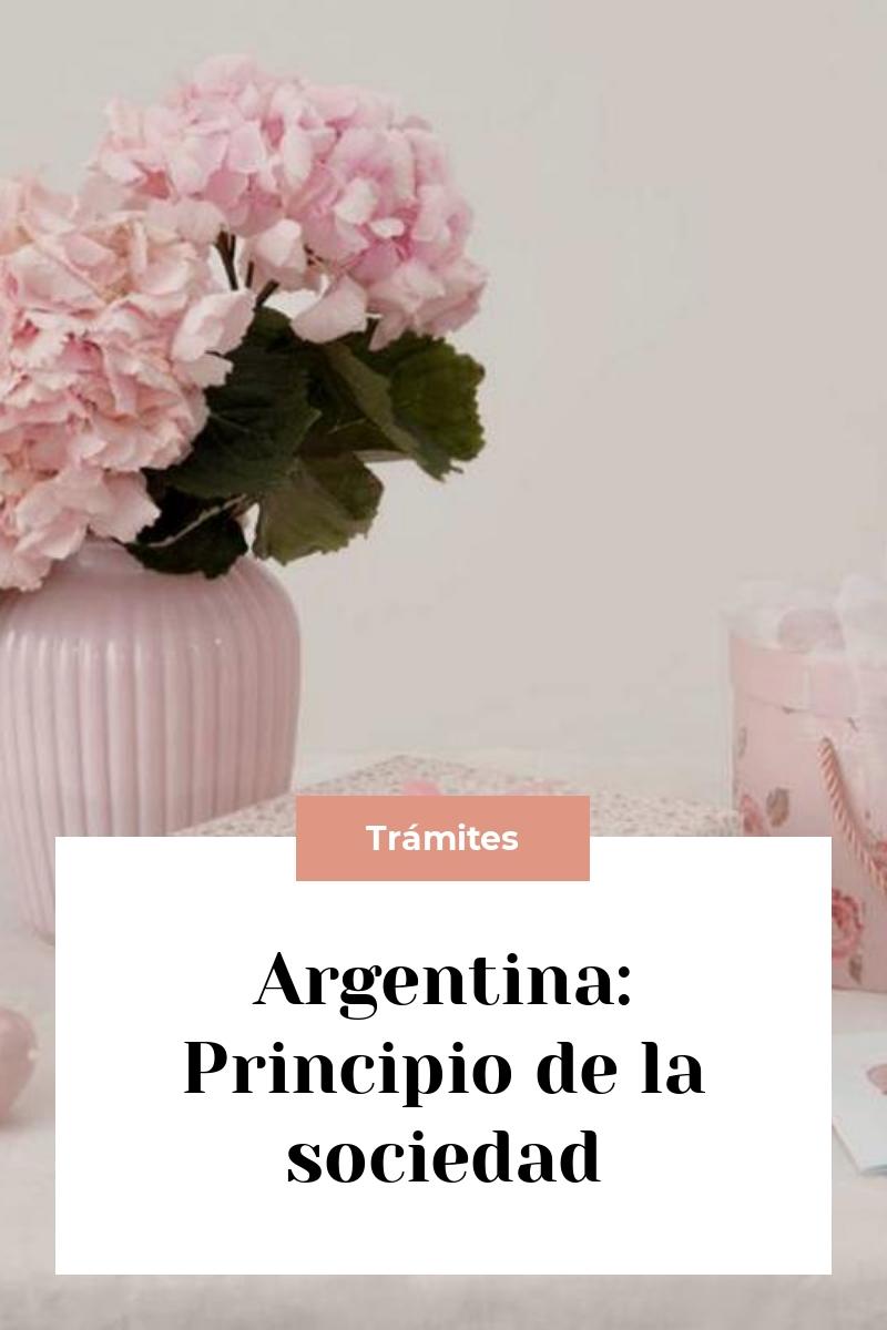 Argentina: Principio de la sociedad