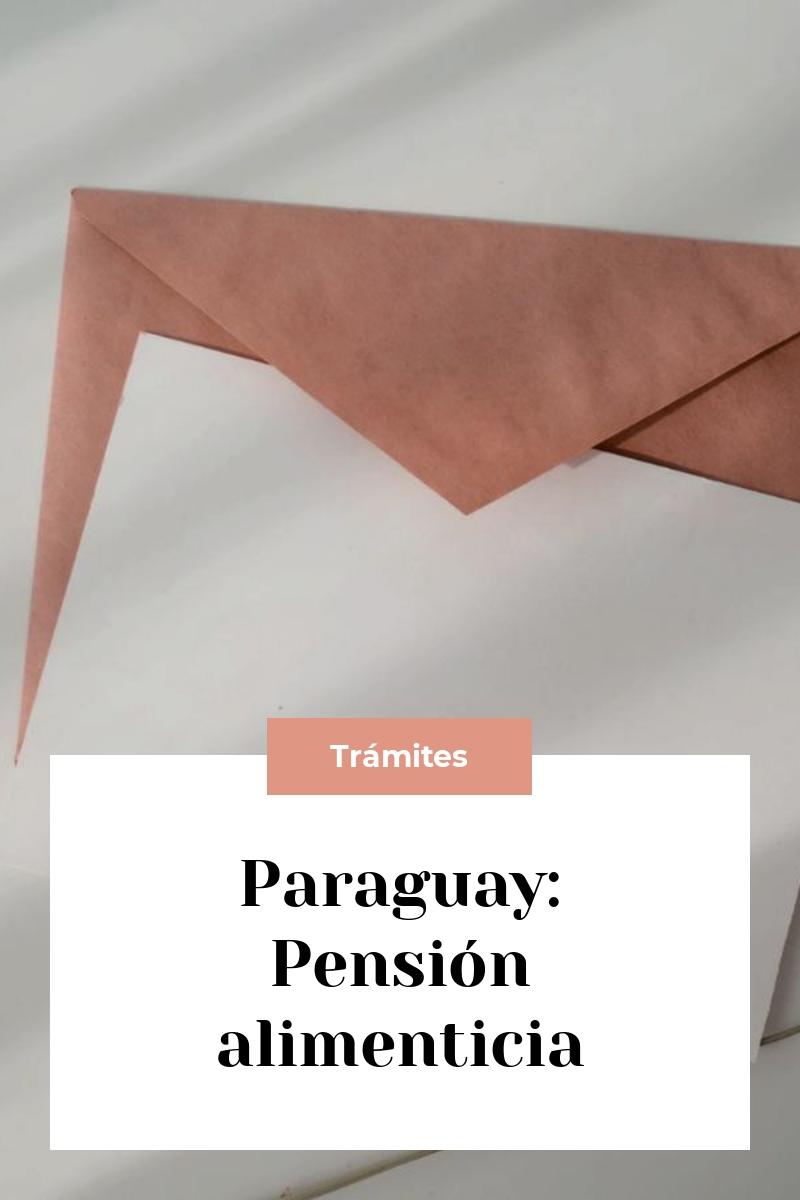 Paraguay: Pensión alimenticia