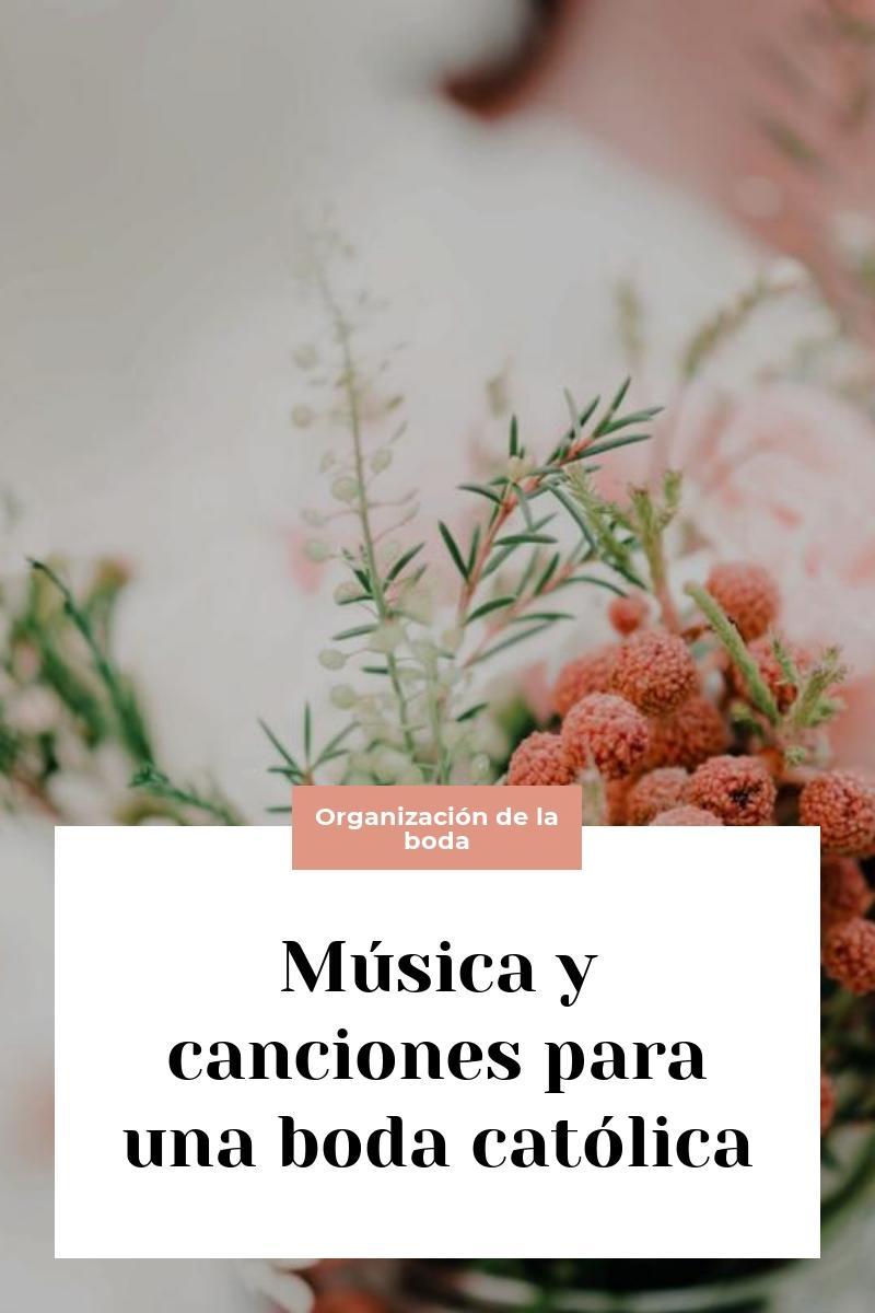Música y canciones para una boda católica