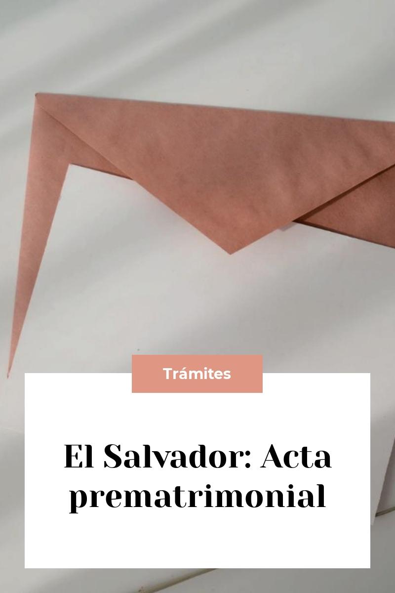 El Salvador: Acta prematrimonial