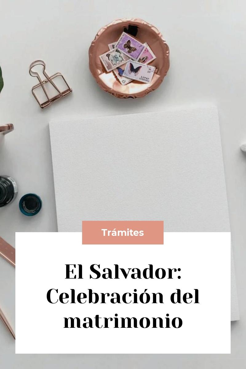 El Salvador: Celebración del matrimonio