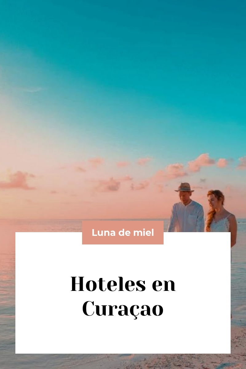 Hoteles en Curaçao