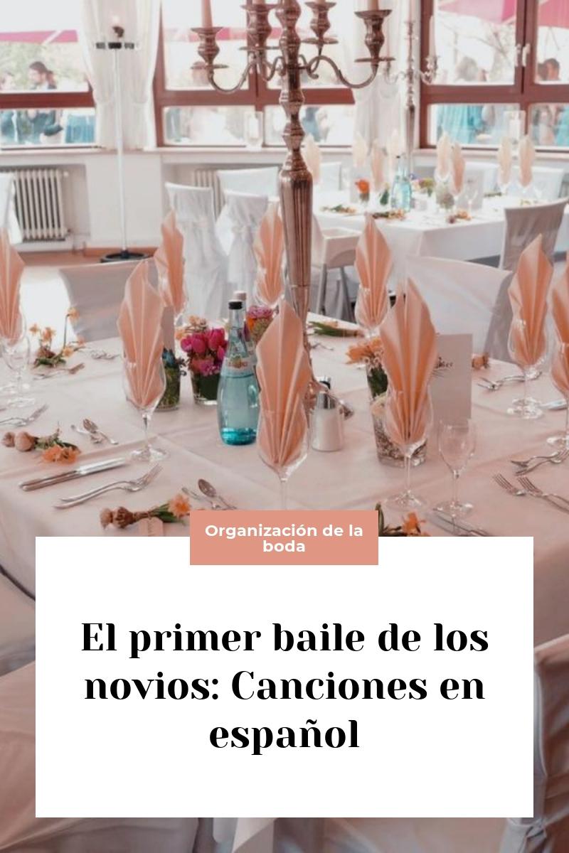 El primer baile de los novios: Canciones en español