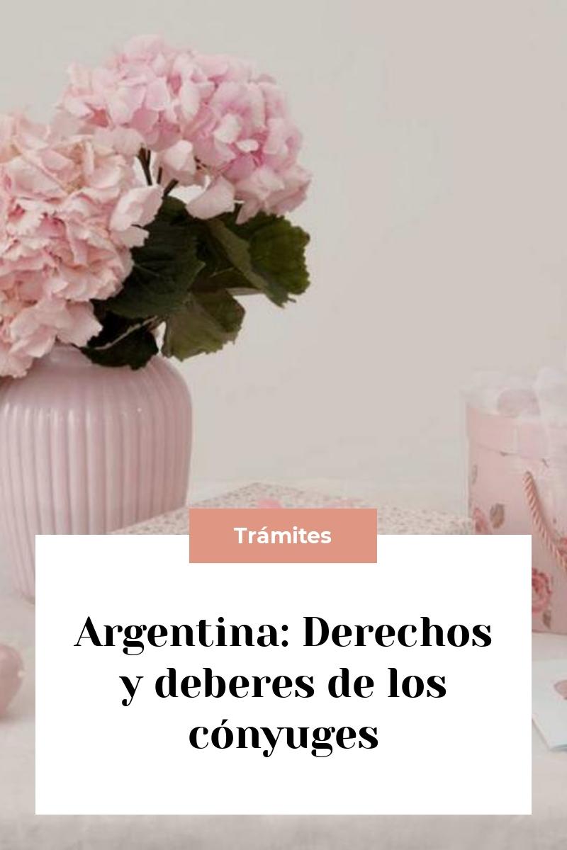 Argentina: Derechos y deberes de los cónyuges