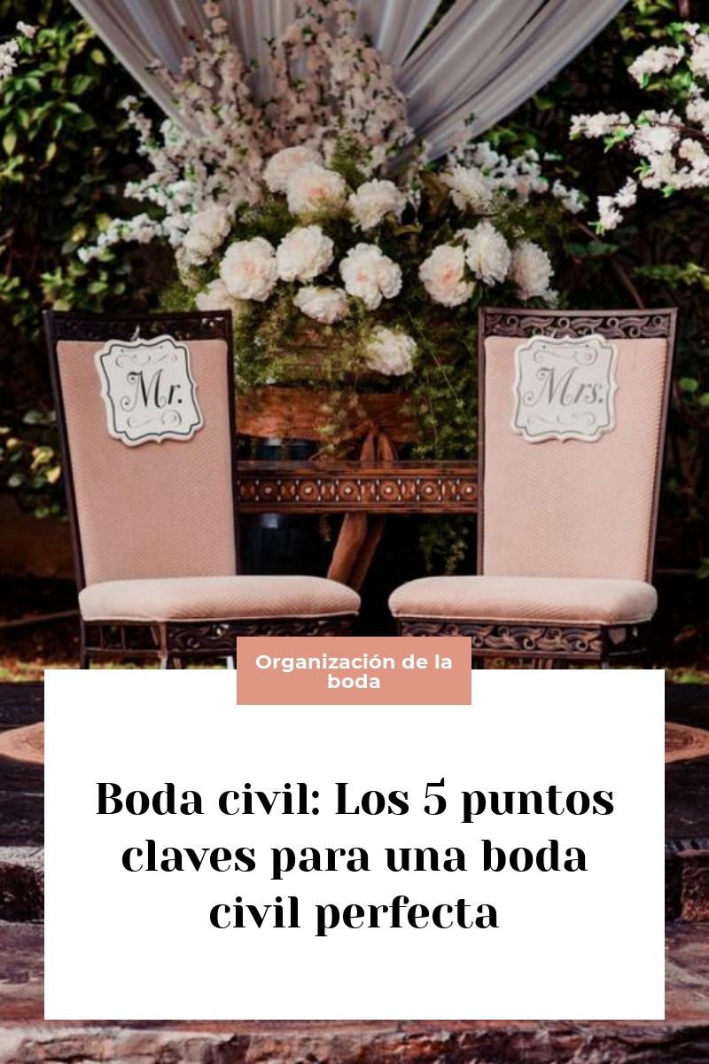 Boda civil: Los 5 puntos claves para una boda civil perfecta
