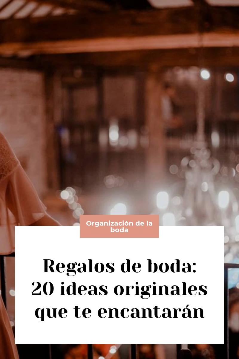 Regalos de boda: 20 ideas originales que te encantarán