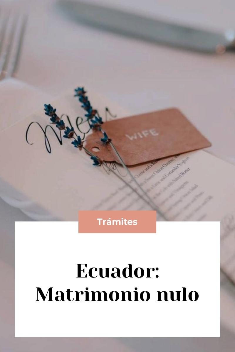 Ecuador: Matrimonio nulo