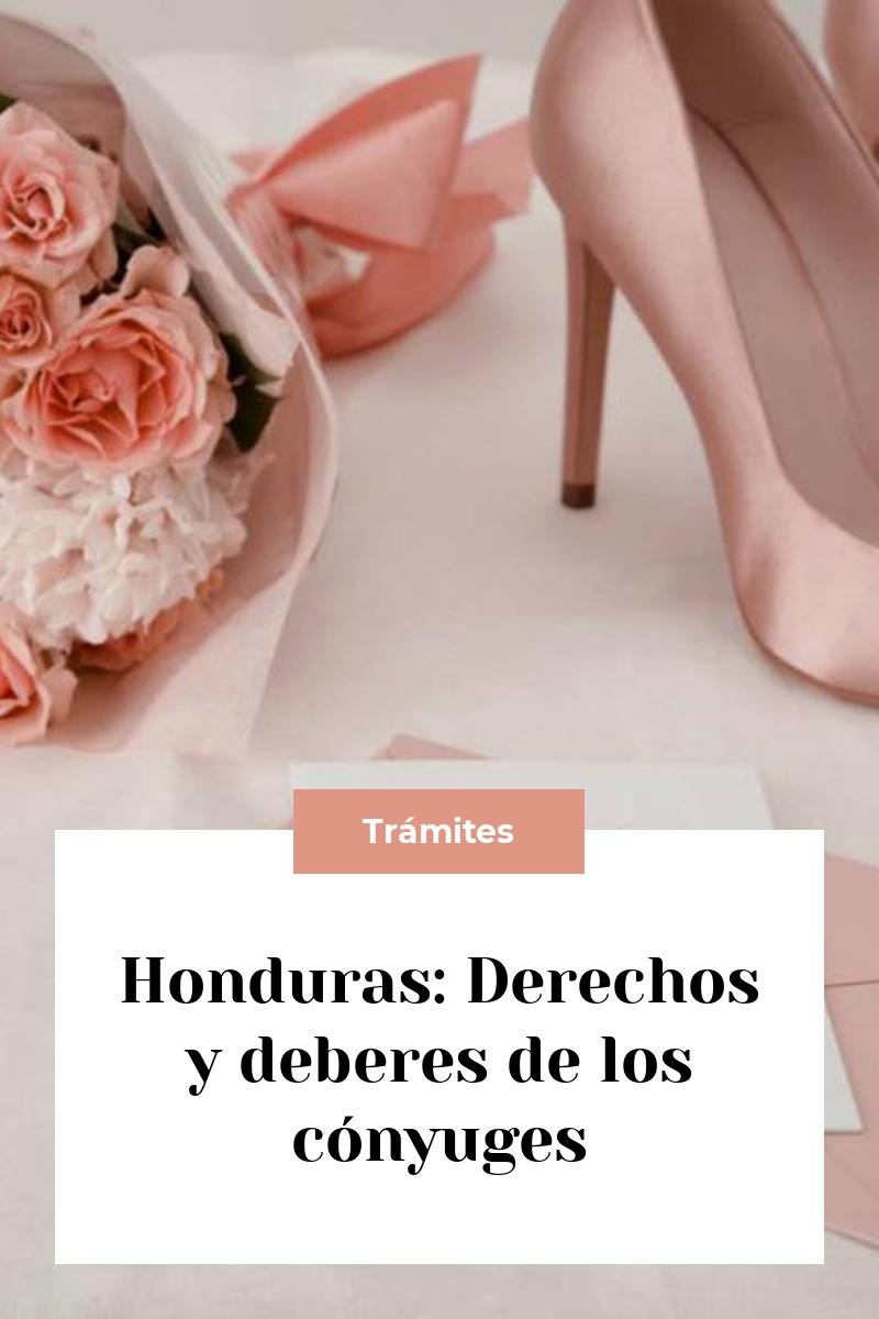 Honduras: Derechos y deberes de los cónyuges