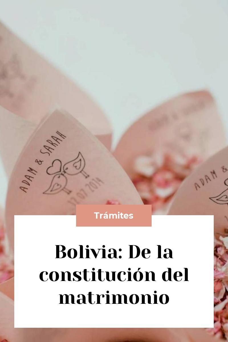 Bolivia: De la constitución del matrimonio