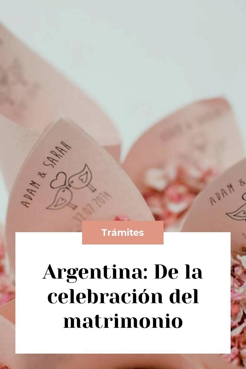 Argentina: De la celebración del matrimonio
