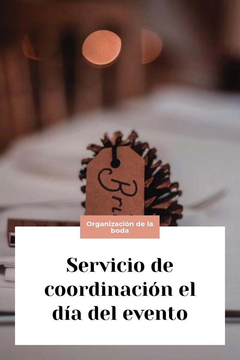 Servicio de coordinación el día del evento