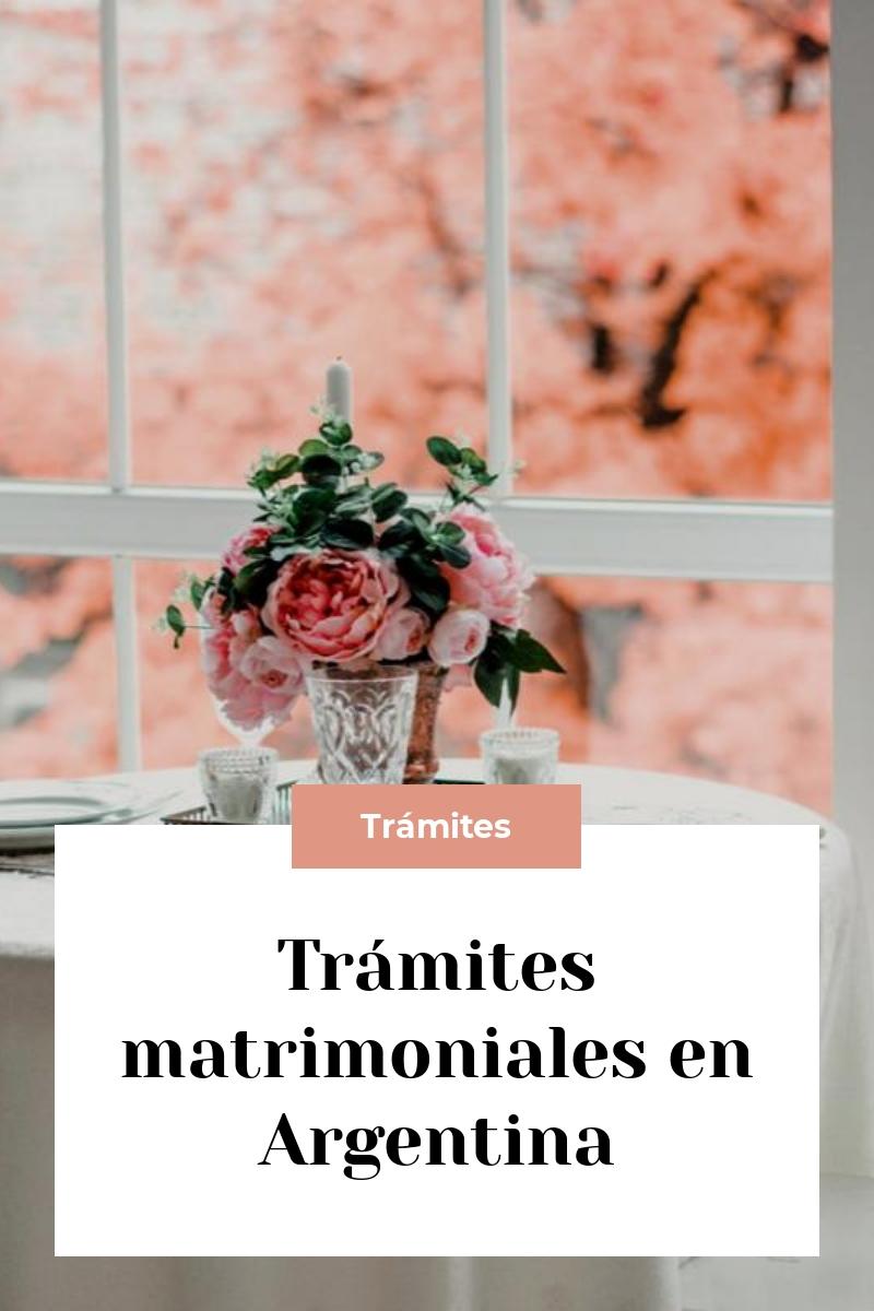 Trámites matrimoniales en Argentina