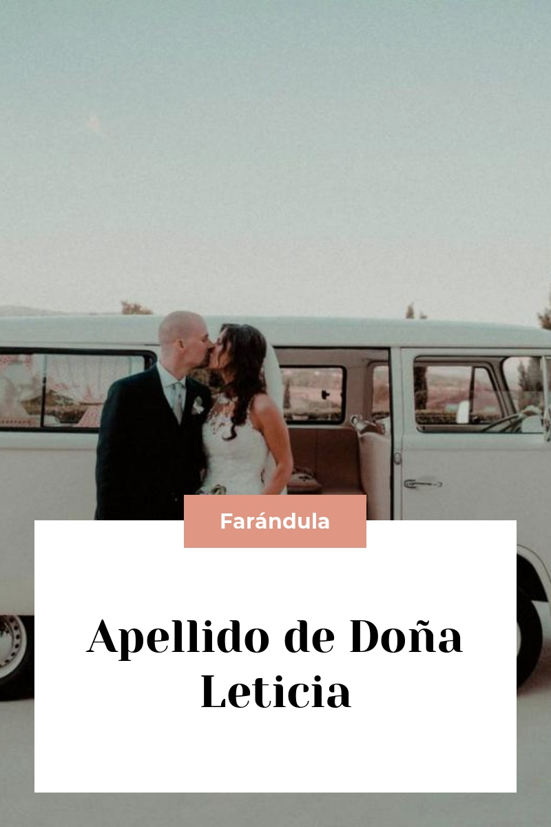 Apellido de Doña Leticia