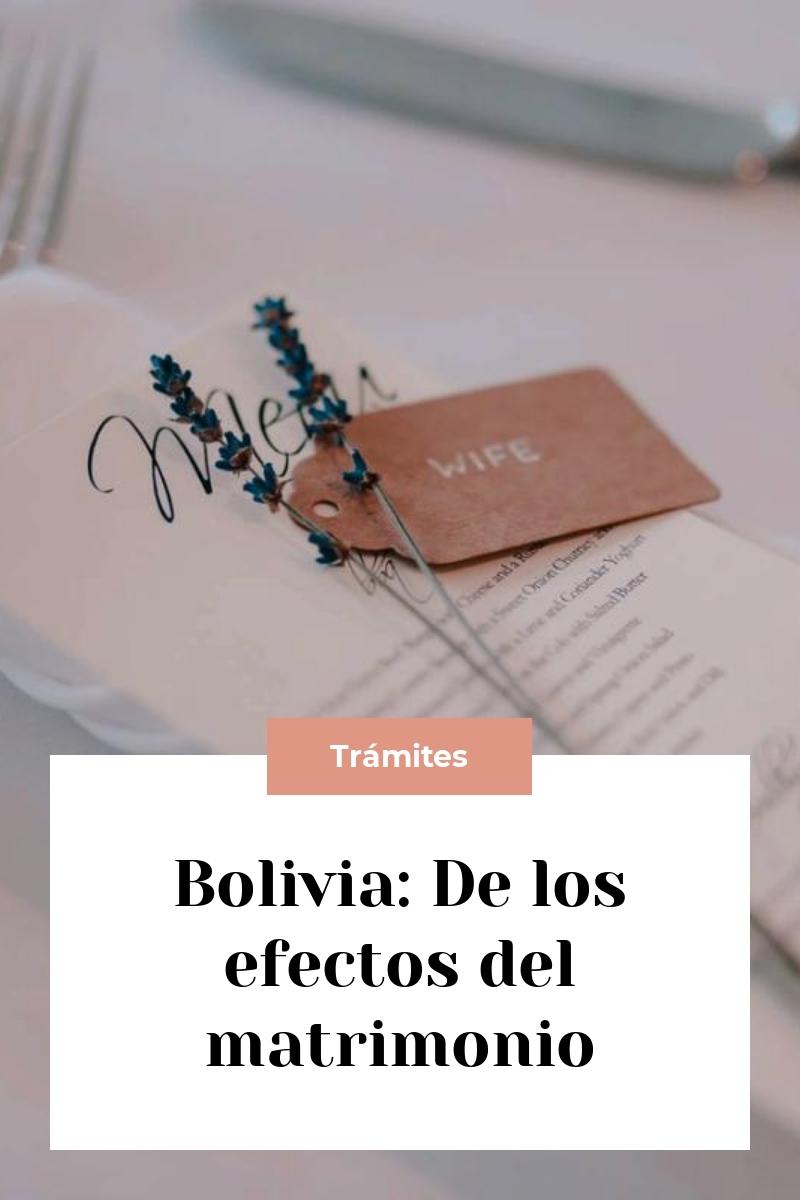 Bolivia: De los efectos del matrimonio