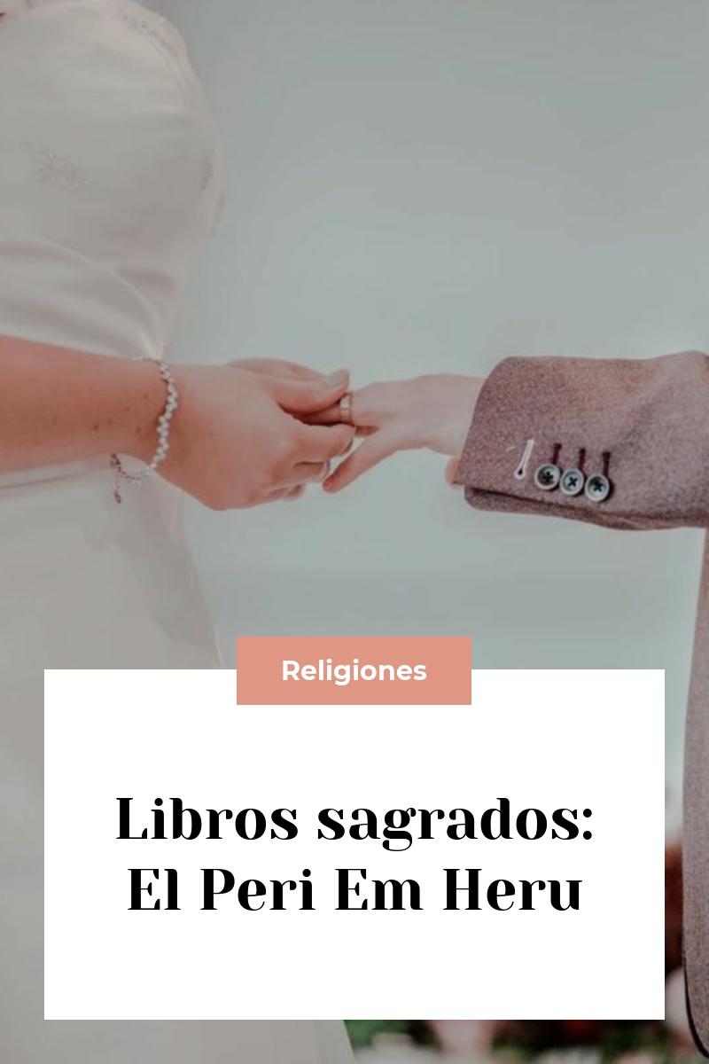 Libros sagrados: El Peri Em Heru