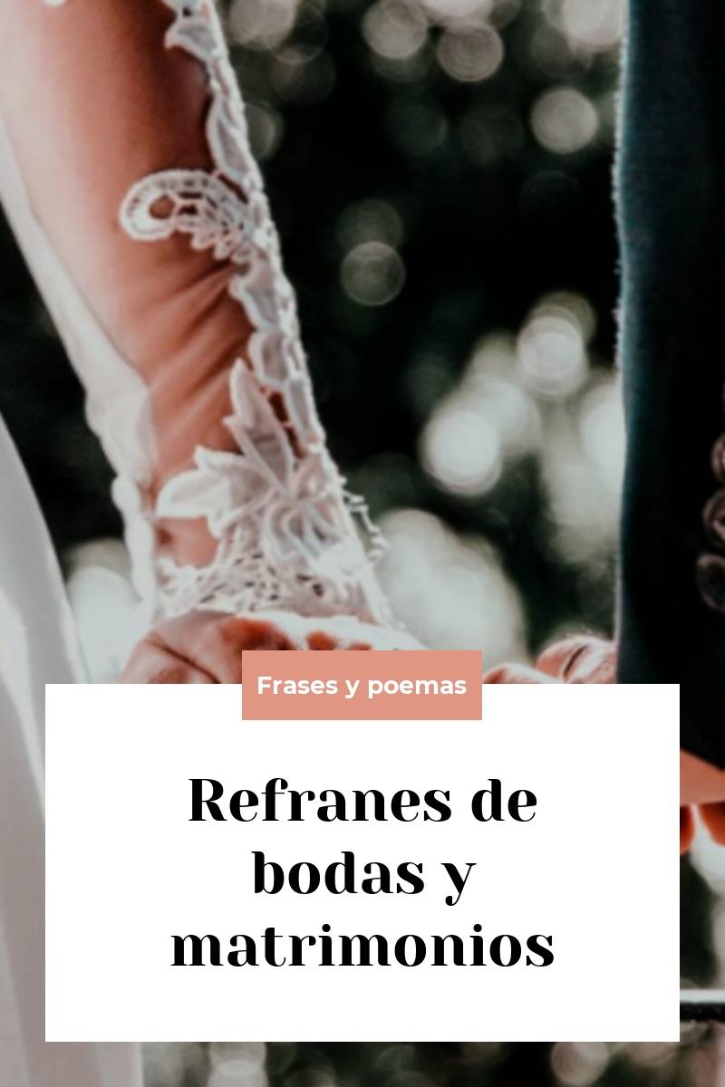 Refranes de bodas y matrimonios