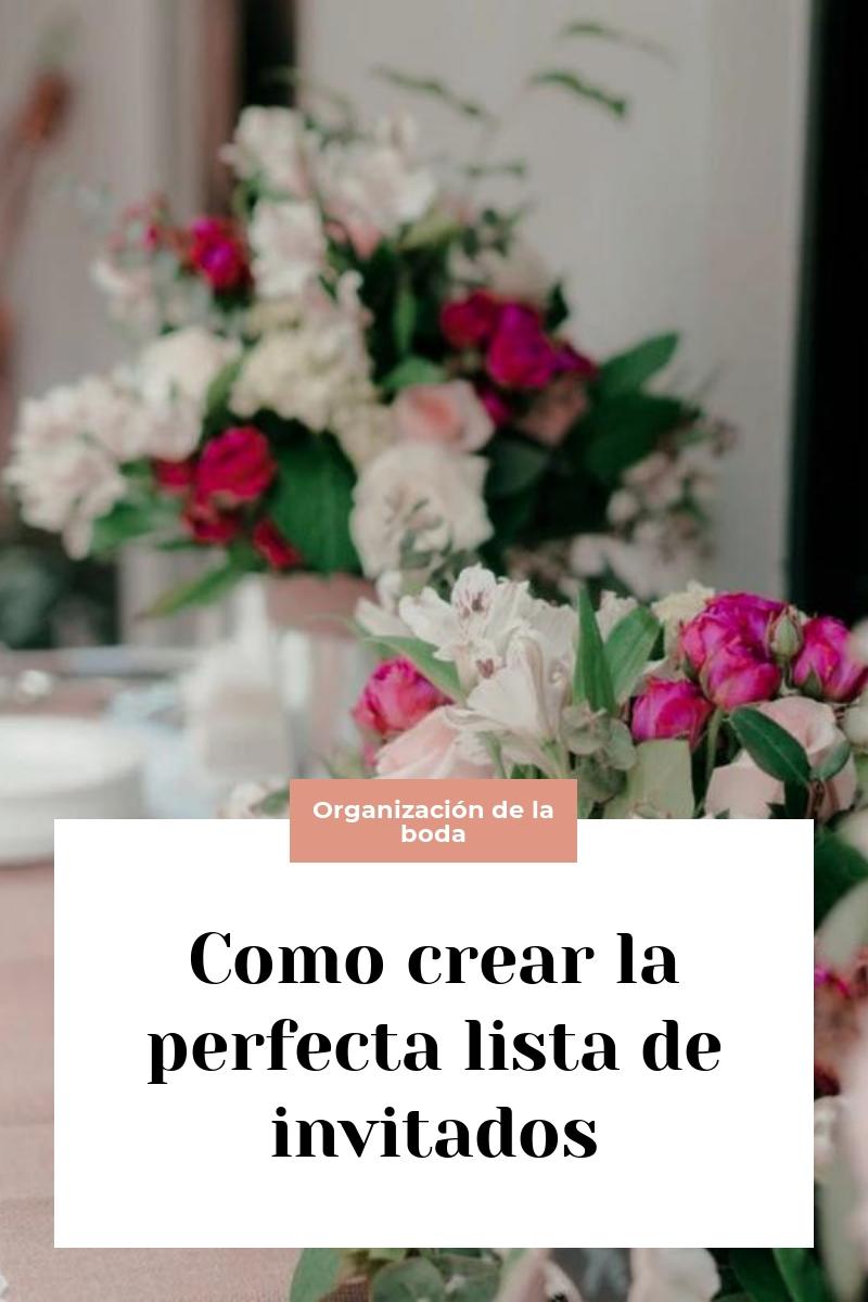 Como crear la perfecta lista de invitados
