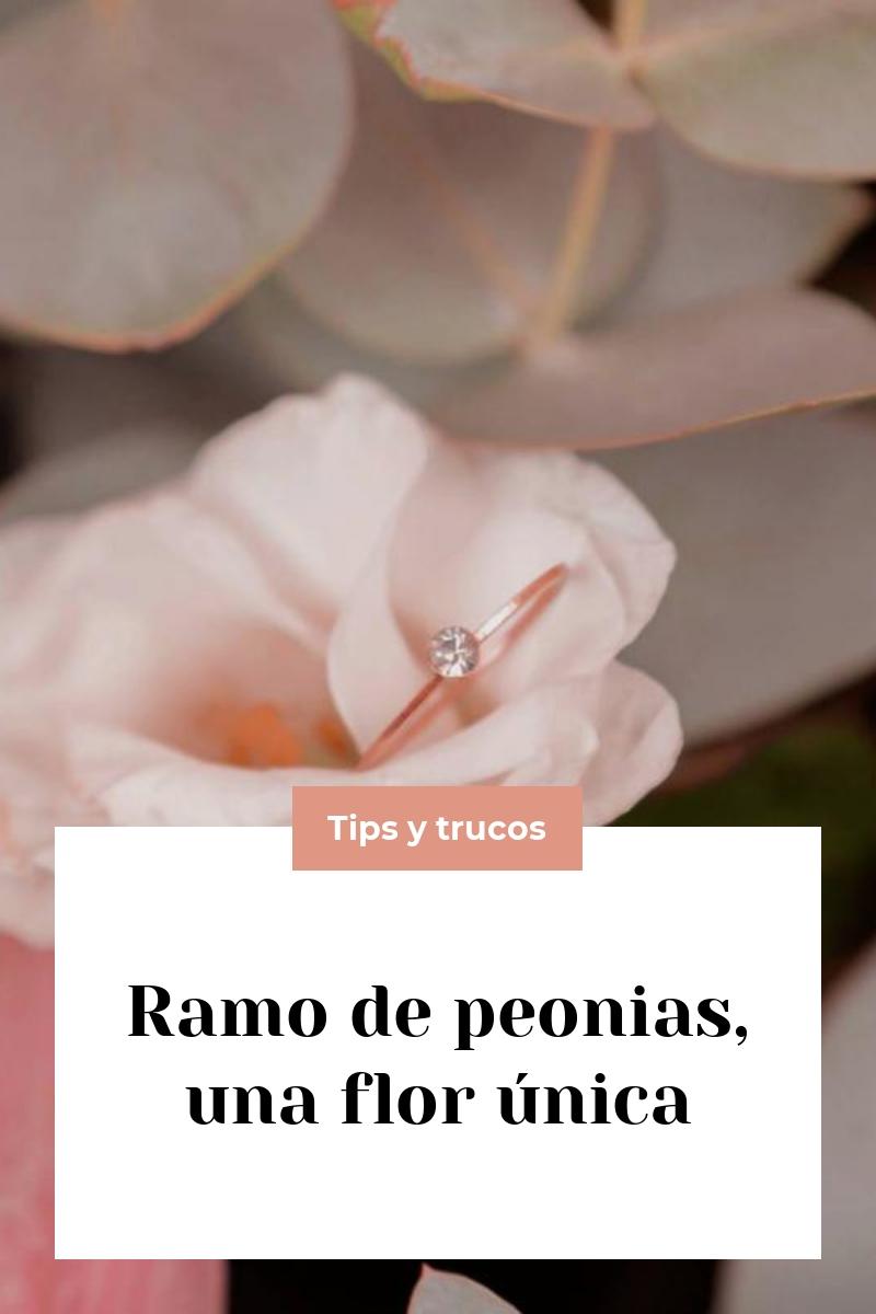 Ramo de peonias, una flor única