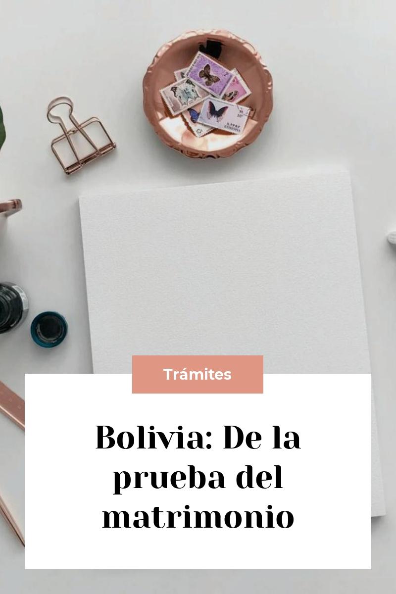 Bolivia: De la prueba del matrimonio