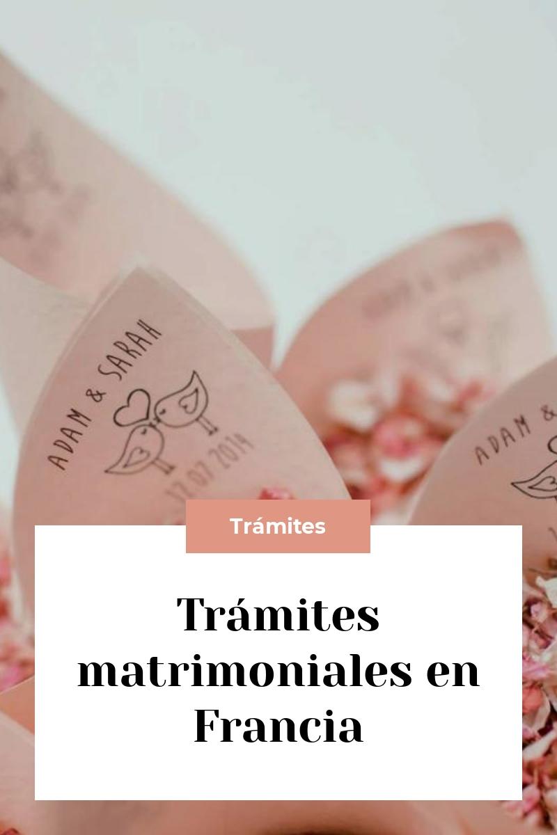 Trámites matrimoniales en Francia