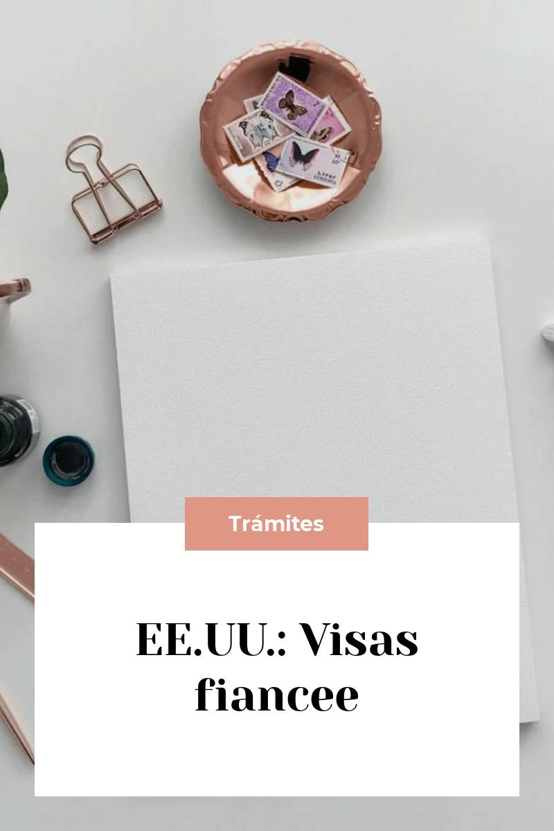 EE.UU.: Visas fiancee